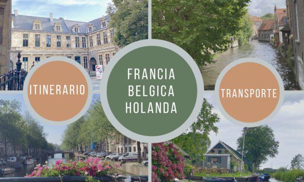 VIAJE A FRANCIA – BÉLGICA – HOLANDA: RECOMENDACIONES PARA VIAJAR CON NIÑOS Y PRESUPUESTO