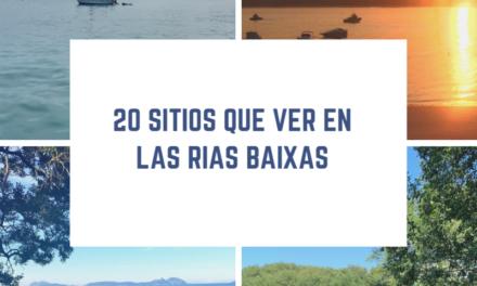 20 Sitios que ver en las Rías Baixas
